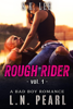 L.N. Pearl & S.K. Lee - Rough Rider 1: Bad Boy MC Romance artwork