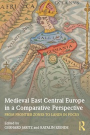 MEDIEVAL EAST CENTRAL EUROPE IN A COMPARATIVE PERSPECTIVE