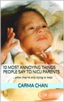 10 Most Annoying Things People Say To NICU Parents