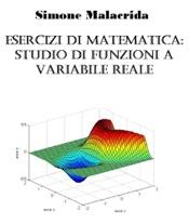 Esercizi di matematica: studio di funzioni a variabile reale