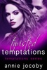 Twisted Temptations