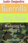 Guerrilla Auto Sales Marketing For Todays Car Customer
