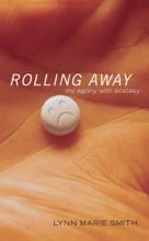 Rolling Away