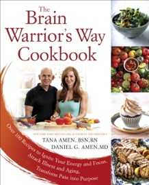THE BRAIN WARRIORS WAY COOKBOOK