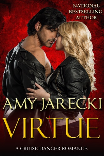 Amy Jarecki - Virtue: A Cruise Dancer Romance