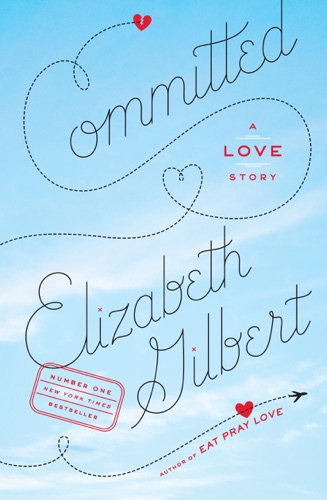 Elizabeth Gilbert - Committed