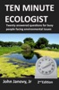 Ten Minute Ecologist: Twenty Answered Questions for Busy People Facing Environmental Issues