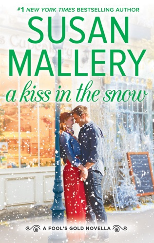 Susan Mallery - A Kiss in the Snow