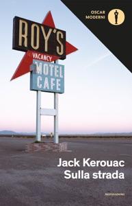 Sulla strada da Jack Kerouac