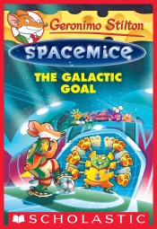 Download and Read Online The Galactic Goal (Geronimo Stilton Spacemice #4)