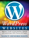 WordPress Websites Beginners Guide To Easily Building A Website  Customizing It With Themes And Plugins