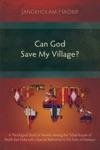 Can God Save My Village