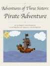 Adventures Of Three Sisters Pirate Adventure