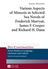 Various Aspects Of Mimesis In Selected Sea Novels Of Frederick Marryat James F Cooper And Richard H Dana
