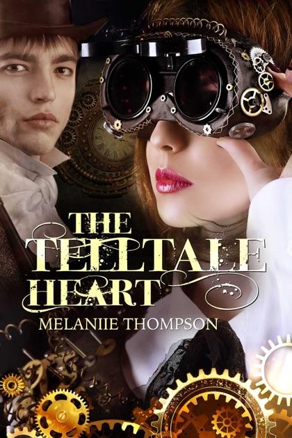 The Telltale Heart By Melanie Thompson On Apple Books
