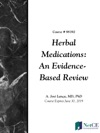 Herbal Medications An Evidence-Based Review