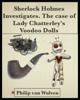 Philip van Wulven - Sherlock Holmes Investigates. The Case of Lady Chatterley's Voodoo Dolls ilustraciГіn