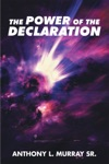 The Power Of The Declaration