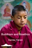 Buddhism And Bioethics