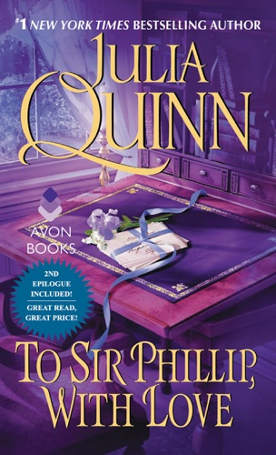 Julia Quinn - To Sir Phillip, With Love With 2nd Epilogue