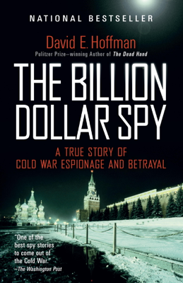 The Billion Dollar Spy - David E. Hoffman book