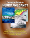 Complete Guide To Hurricane Sandy Rebuilding Task Force And Strategy Tropical Cyclone Report Service Assessment Future Risks Damage In New York New Jersey Connecticut Microgrid
