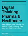 Digital Thinking - Pharma & Healthcare #Marketing #Disruption