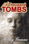 A Thousand Tombs
