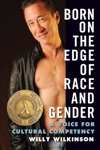 Born On The Edge Of Race And Gender A Voice For Cultural Competency