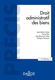 Droit administratif des biens. Domaine public et privé. Travaux et ouvrages publics. Expropriation