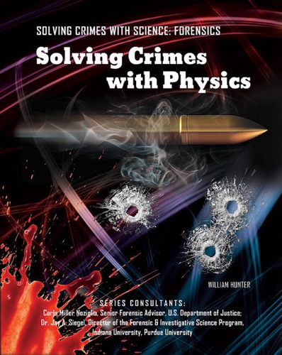 William Hunter - Solving Crimes with Physics