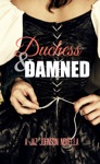 Duchess  The Damned