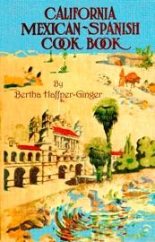 California Mexican Spanish Cook Book
