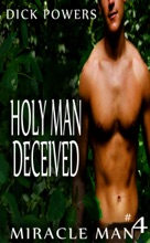 Holy Man Deceived (Miracle Man #4)