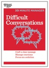 Difficult Conversations HBR 20-Minute Manager Series