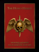 Legiones Astartes: Age of Darkness Army List Enhanced Edition