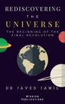 Rediscovering The Universe The Beginning Of The Final Revolution  Universal Theory Of Relativity