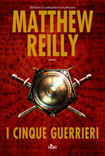 Matthew Reilly - I cinque guerrieri
