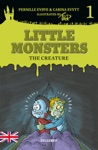 Little Monsters 1 The Creature