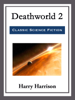 Deathworld 2 - Harry Harrison