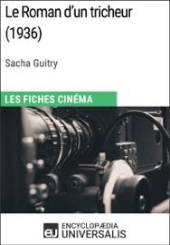Le Roman D Un Tricheur De Sacha Guitry