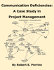 Robert Perrine - Communication Deficiencies: A Case Study in Project Management artwork