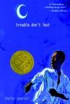 Trouble Dont Last