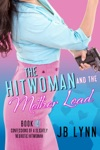 The Hitwoman And The Mother Load