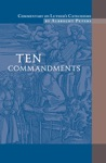 Commentary On Luthers Catechisms Ten Commandments