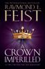 Raymond E. Feist - A Crown Imperilled bild