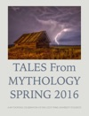 Tales From Mythology Spring 2016