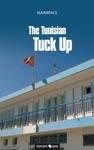 The Tunisian Tuck Up