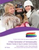 A New Generation Of Homosexuality: Modern Trends In Gay & Lesbian Communities