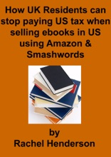How UK Residents Can Stop Paying US Tax When Selling Ebooks In US Using Amazon And Smashwords